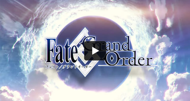 Fate/Grand Order【公式PV】