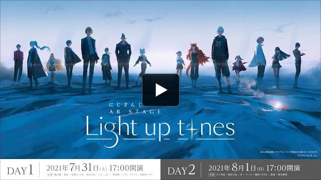"""にじさんじ AR STAGE """"LIGHT UP TONES""""【公式動画】"""